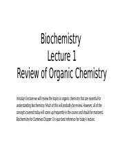 Biochemistry Lecture 1  Review of Organic Chemistry