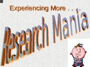 Research Mania Scenarios