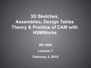 Lecture 7 - 3D Sketches Assemblies and Design Tables