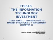 T1- INTRO TO MARKET STRUCTURE AND IT INVESTMENT