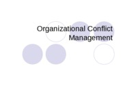 CMN 101 Lecture 9 Organizational Conflict-1