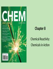 Chapter 8 Chemical Reactivity-Chemicals in Action
