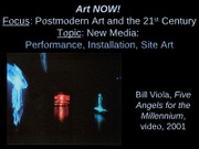 Performance, Installation, Site Art