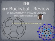 anthonycrasto-buckyball-120321033337-phpapp01