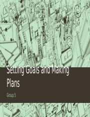 Chapter 8 - Setting Goals and Making PLans