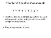 Chapter 6 Fricative Consonants
