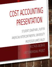 IP UNIT 5 COST ACCOUNTING RUFFIN.pptx
