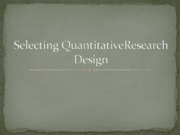 Selecting Quantitative Research designs-2-2