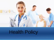 102212 - Health Policy - PAM 2300