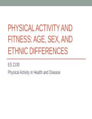 ES 2100 - PA and Fitness - Age, Sex, and Ethnic Differences - FA 15