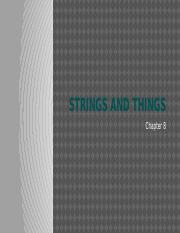 Chapter_8_Strings_and_Things.pptx