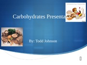 Carbohydrates Presentation-Week 3
