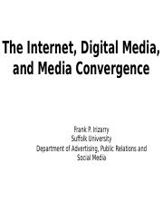 The Internet Digital Media and Media Convergence(1).pptx