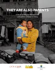 They Are Also Parents - A Study on Migrant Workers in China, CCR CSR ENGLISH