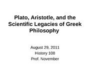 2011-08-29 -- Plato, Aristotle, and the Scientific Legacies of Greek Philosophy