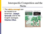 Ecology  Interspecific Competition and the Niche