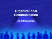 COM 250 Intro to Org Comm