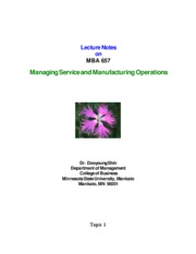 Managing Service and Manufacturing Operations Lecture Notes
