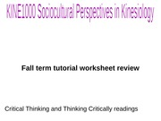KINE1000 TUTORIAL WORKSHEET REVIEW - WITT, KIRCH, MESSNER, LEGO PETITION FALL TERM 2014