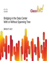 Bridging in the Data Center with or without Spanning Tree.pdf