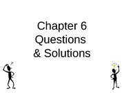 Chapter 6.Questions & Solutions