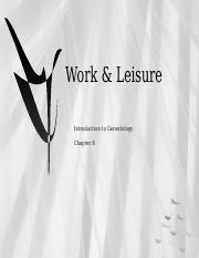 Chapter 08 Work & Leisure