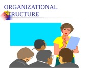 Chapter #13-Organizational Structure