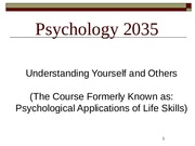 Psychology+2035+Life+Skills+Day+1+-+Chapter+1+2015+for+posting-2