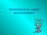 Professional Asset Management
