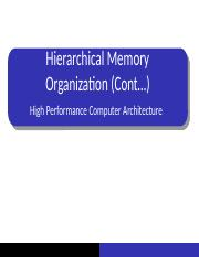 22 Hierarchical Memory Organization (Cont...).pptx