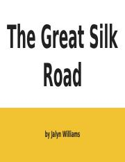 The Great Silk Road.pptx