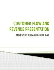 MKT 441 Week 5 Customer Flow and Revenue Presentation