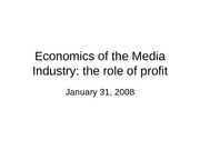 January 31 Media Economics & Profit