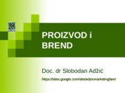 SK08 Proizvod i brend