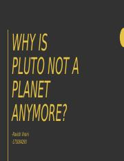Why is Pluto not a Planet anymore.pptx