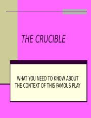 Intro Historical Background Crucible