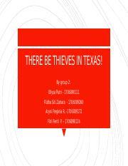 THERE BE THIEVES IN TEXAS! FINAL.pptx