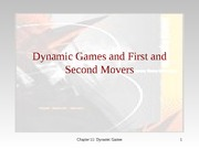 lecture notes for chapters 11 and 12_Stackelberg Games (11) and Entry Deterrence and Predation (12)