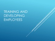 Training and Developing Employees (Report)