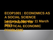 Lecture 3 [Responding to political economic problems]