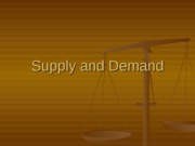 FCS 226 Chapter 2 Supply and Demand