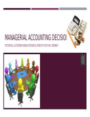 ACCT420 Unit 5 IP Mangerial Acctn Decisions.pptx