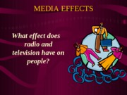 media effects-1