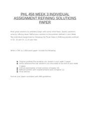 PHL 458 WEEK 3 INDIVIDUAL ASSIGNMENT REFINING SOLUTIONS PAPER