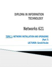 Networks 621 Topic 1 Part 7.pptx