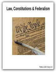 Politics+1020+-+Lecture+8+-+Constitutions%2C+Law+and+Federalism [Autosaved].pptx