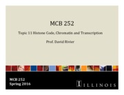 MCB 252 Topic 11 Histone Code, Chromatin and Transcription Sp16.pdf