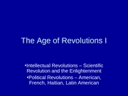 3The Age of Revolutions I