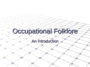 Occupational Folklore