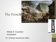 The French Revolution Lecture Week 4 Slides